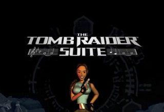 دانلود موسیقی متن بازی The Tomb Raider Suite