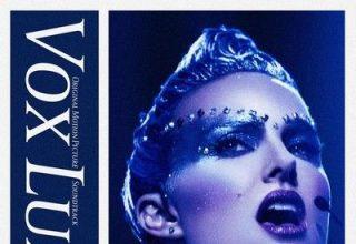 دانلود موسیقی متن فیلم Vox Lux