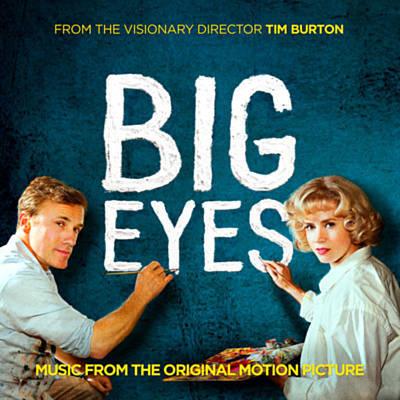 دانلود موسیقی متن فیلم Big Eyes