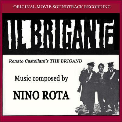 دانلود موسیقی متن فیلم Il Brigante – توسط Nino Rota