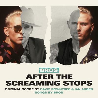 دانلود موسیقی متن فیلم Bros: After the Screaming Stops