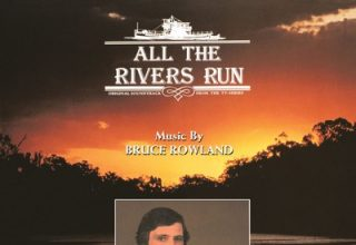 دانلود موسیقی متن سریال All the Rivers Run
