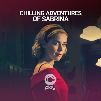 دانلود موسیقی متن غیر رسمی سیال Chilling Adventures of Sabrina