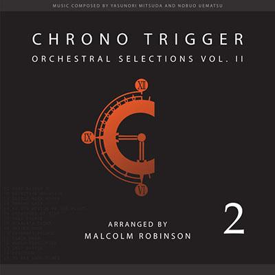 دانلود موسیقی متن بازی Chrono Trigger: Orchestral Selections, Vol. II