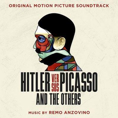 دانلود موسیقی متن فیلم Hitler versus Picasso and the Others