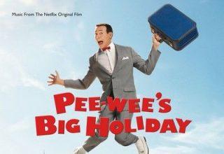 دانلود موسیقی متن فیلم Pee-wee's Big Holiday