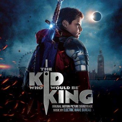 دانلود موسیقی متن فیلم The Kid Who Would Be King