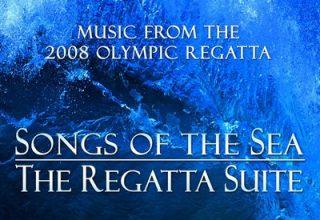 دانلود موسیقی متن فیلم The Regatta Suite: Songs Of The Sea