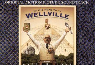 دانلود موسیقی متن فیلم The Road to Wellville