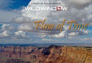 دانلود موسیقی متن فیلم Wild Window: Flow of Time