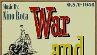 دانلود موسیقی متن فیلم War and Peace (O.S.T - 1956) – توسط Nino Rota