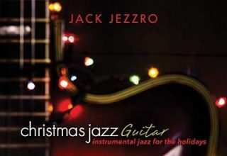 دانلود آلبوم موسیقی Let Christmas Jazz Guitar: Instrumental Jazz for the Holidays توسط Jack Jezzro
