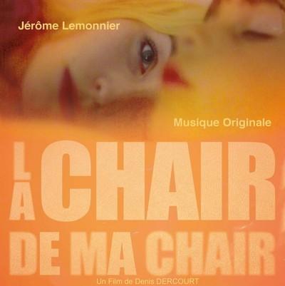 دانلود موسیقی متن فیلم La chair de ma chair