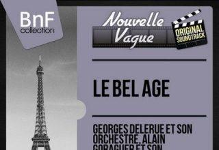 دانلود موسیقی متن فیلم Le bel age