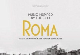 دانلود موسیقی متن فیلم Music Inspired by the Film Roma