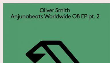 دانلود آلبوم موسیقی Anjunabeats Worldwide 08 EP pt. 2توسط Oliver Smith