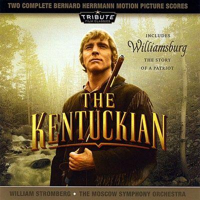 دانلود موسیقی متن فیلم The Kentuckian / Williamsburg:The Story of a Patriot