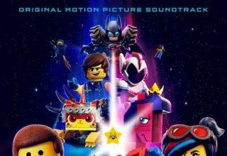 دانلود موسیقی متن فیلم The Lego Movie 2: The Second Part