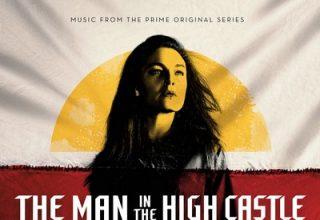 دانلود موسیقی متن سریال The Man in the High Castle: Season 3