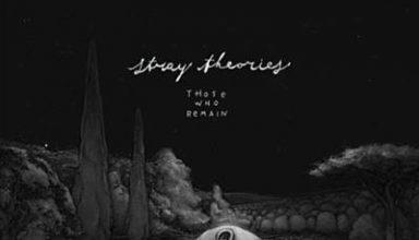 دانلود آلبوم موسیقیThose Who Remain توسط Stray Theories