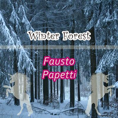 دانلود آلبوم موسیقی Winter Forestتوسط Fausto Papetti