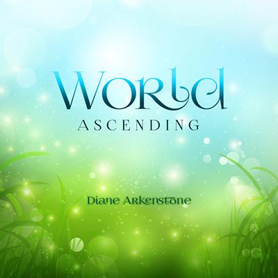دانلود قطعه موسیقی World Ascendingتوسط Diane Arkenstone