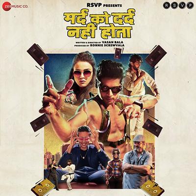 دانلود موسیقی متن فیلم Mard Ko Dard Nahi Hota – توسط Karan Kulkarni