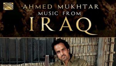 دانلود آلبوم موسیقی Music from Iraq: Babylonian Fingers توسط Ahmed Mukhtar