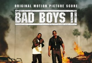 دانلود موسیقی متن فیلم Bad Boys II