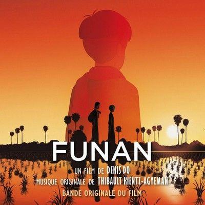 دانلود موسیقی متن فیلم Funan