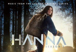 دانلود موسیقی متن سریال Hanna - Season 1