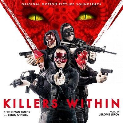 دانلود موسیقی متن فیلم Killers Within