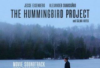 دانلود موسیقی متن فیلم The Hummingbird Project