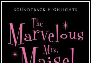 دانلود موسیقی متن سریال The Marvelous Mrs. Maisel Season 2