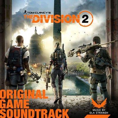 دانلود موسیقی متن بازی Tom Clancy's The Division 2