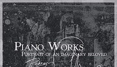 دانلود آلبوم موسیقی Piano Works: Portrait of an Imaginary Beloved توسط Pedram Babaiee