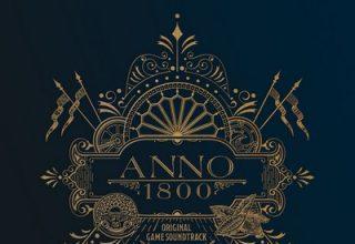 دانلود موسیقی متن بازی Anno 1800