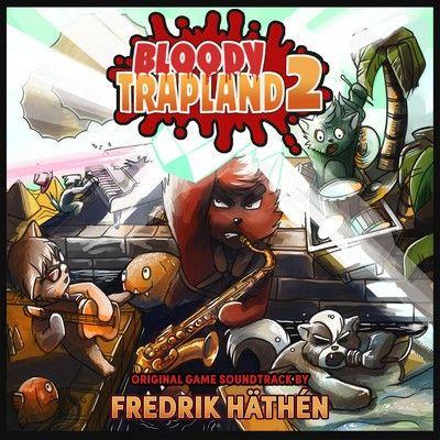 دانلود موسیقی متن بازی Bloody Trapland 2: Curiosity