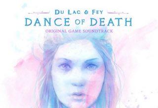 دانلود موسیقی متن بازی Dance of Death: Du Lac & Fey