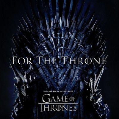 دانلود موسیقی متن سریال For the Throne: Music Inspired by the HBO Series Game of Thrones