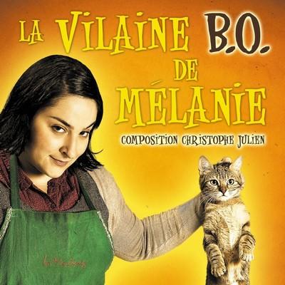 دانلود موسیقی متن فیلم La Vilaine B.O. de Mélanie
