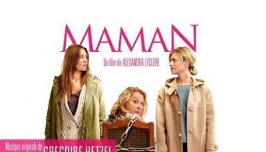 دانلود موسیقی متن فیلم Maman