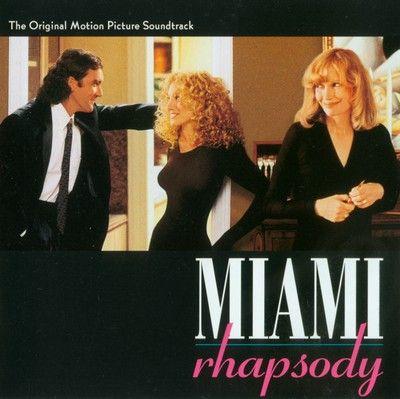 دانلود موسیقی متن فیلم Miami Rhapsody