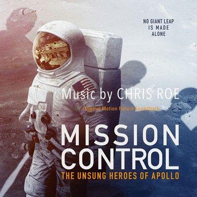 دانلود موسیقی متن فیلم Mission Control: The Unsung Heroes of Apollo