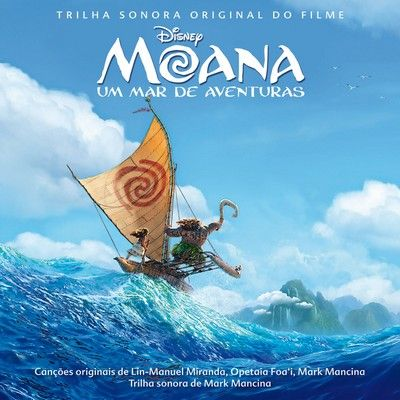 دانلود موسیقی متن فیلم Moana: um mar de aventuras