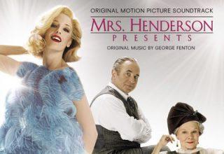 دانلود موسیقی متن فیلم Mrs. Henderson Presents