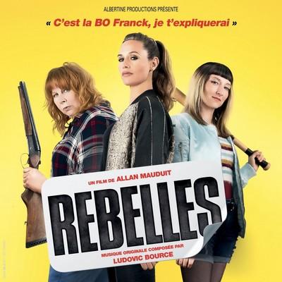 دانلود موسیقی متن فیلم Rebelles