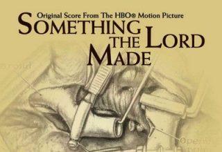 دانلود موسیقی متن فیلم Something the Lord Made