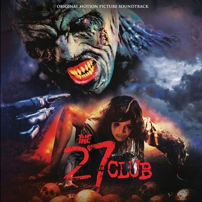 دانلود موسیقی متن فیلم The 27 Club