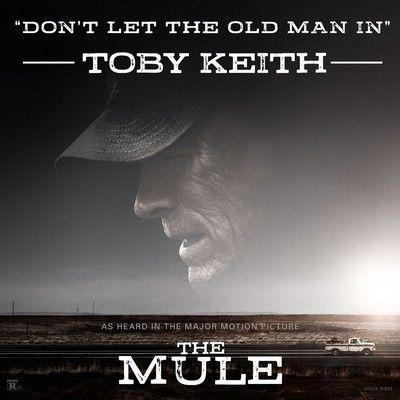 دانلود موسیقی متن فیلم The Mule: Don't Let The Old Man In